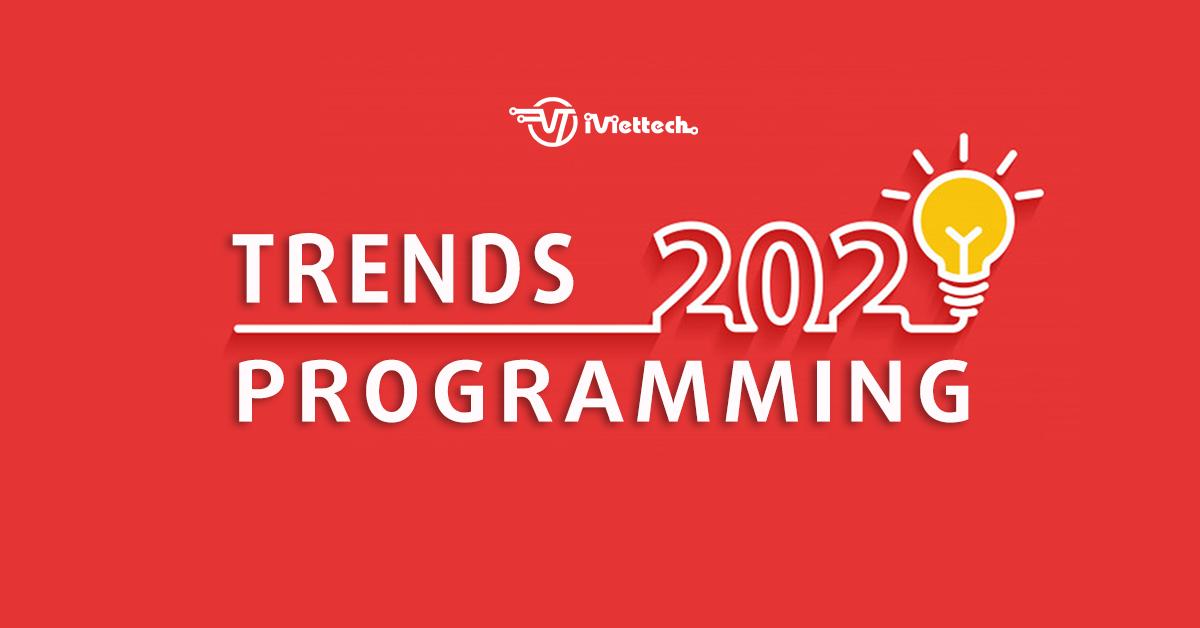 2020 – Học lập trình nên học gì?